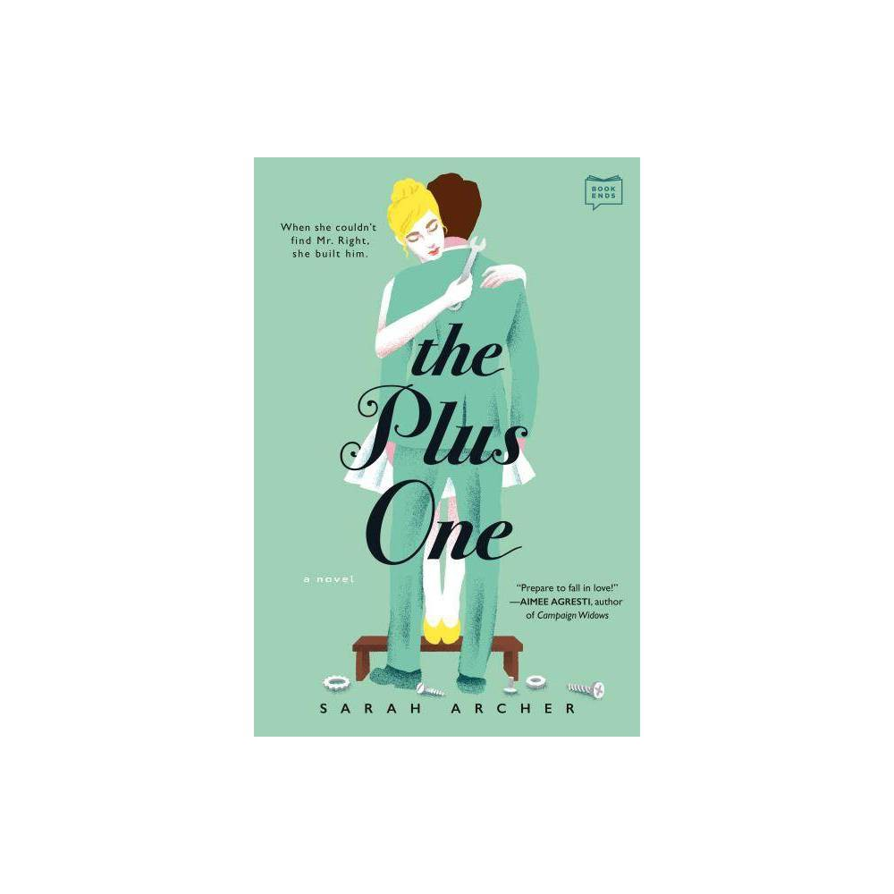 The Plus One By Sarah Archer Paperback