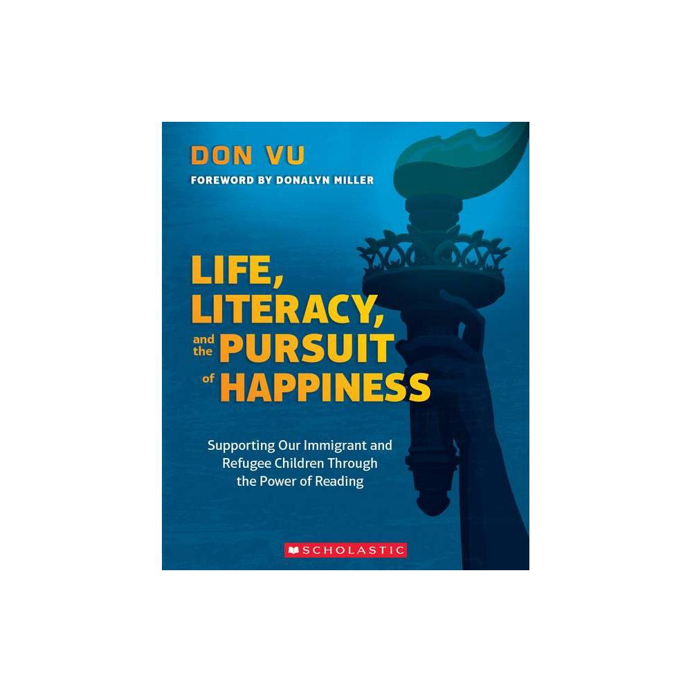 Life Literacy And The Pursuit Of Happiness By Don Vu Paperback