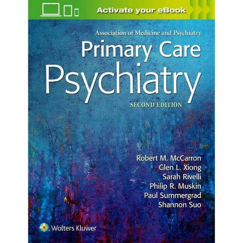 Primary Care Psychiatry - 2 Edition by  Robert M McCarron (Hardcover) - image 1 of 1