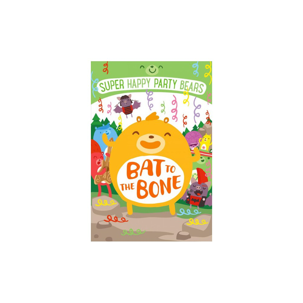 Bat to the Bone (Paperback) (Marcie Colleen)