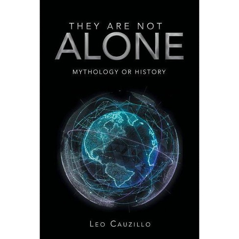 They Are Not Alone - by  Leo Cauzillo (Paperback) - image 1 of 1