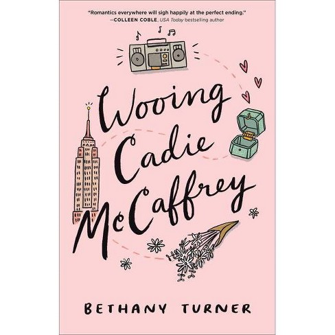 Wooing Cadie McCaffrey - by  Bethany Turner (Counterpack,  Empty) - image 1 of 1
