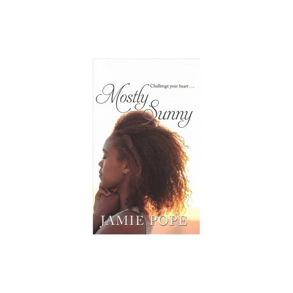 Mostly Sunny - Lrg by Jamie Pope (Hardcover)