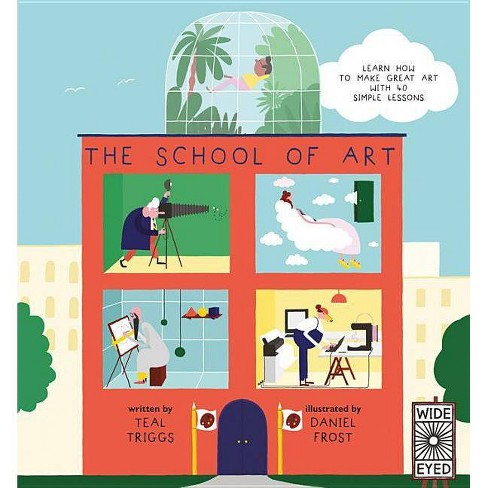 The School of Art - by  Teal Triggs (Hardcover) - image 1 of 1