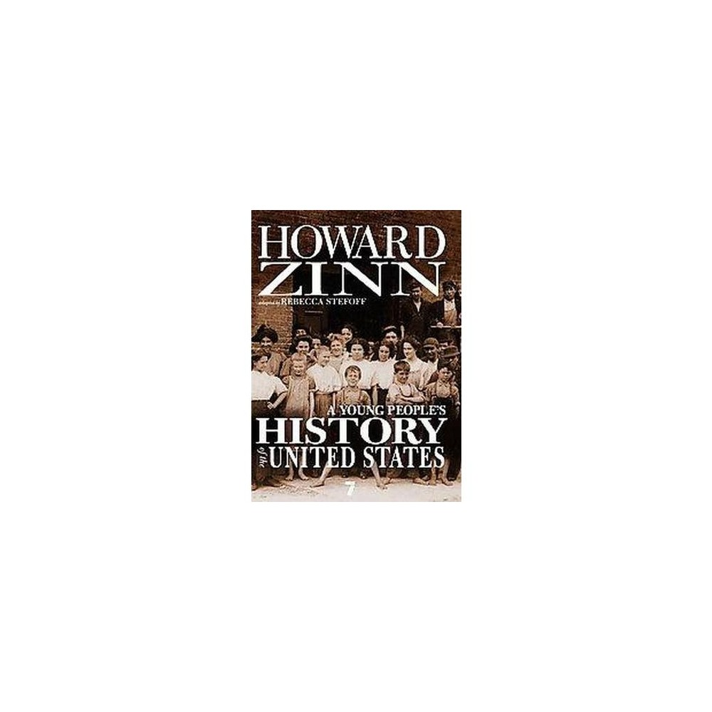 Young People's History of the United States : Columbus to the War on Terror (Abridged) (Paperback)