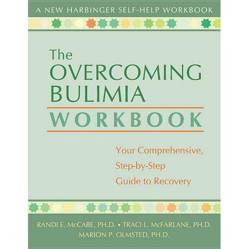 The Overcoming Bulimia Workbook - (New Harbinger Self-Help Workbook) (Paperback) - image 1 of 1