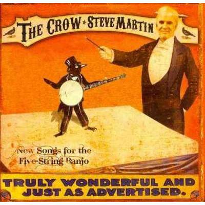 Steve Martin - The Crow: New Songs For The 5-String Banjo (CD)