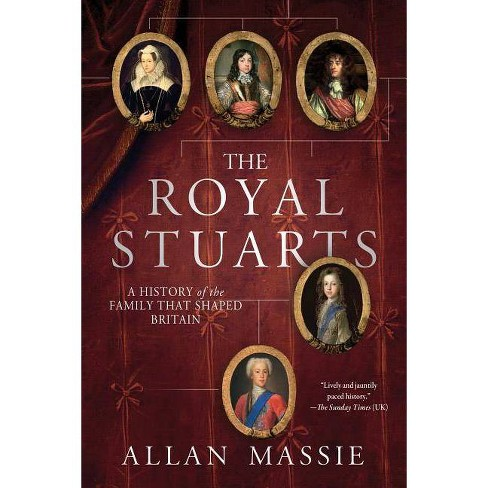 The Royal Stuarts - by  Allan Massie (Paperback) - image 1 of 1