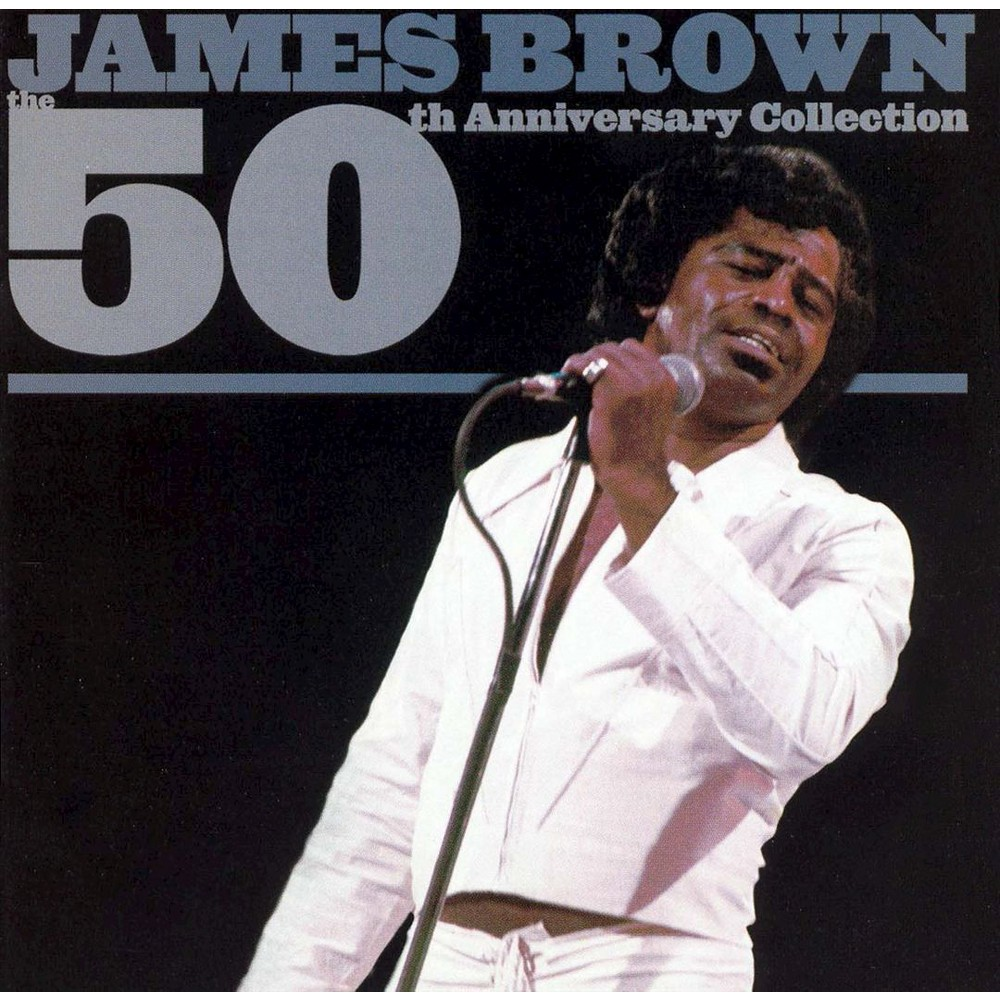James Brown - The 50th Anniversary Collection (CD) Compare