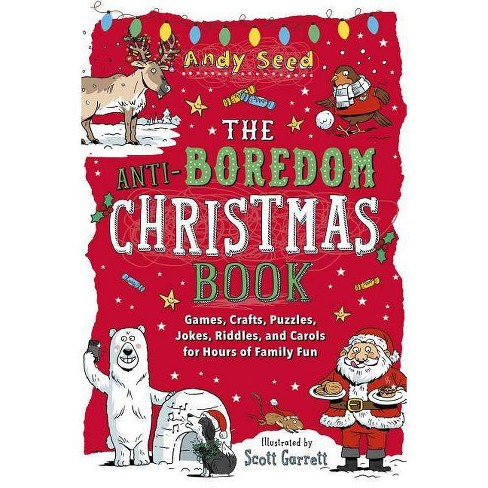 The Anti-Boredom Christmas Book - (Anti