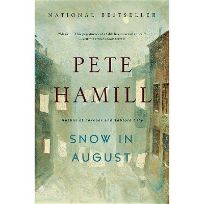 Snow in August - by  Pete Hamill (Paperback)