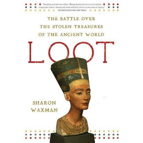 Loot - by  Sharon Waxman (Paperback) - image 1 of 1