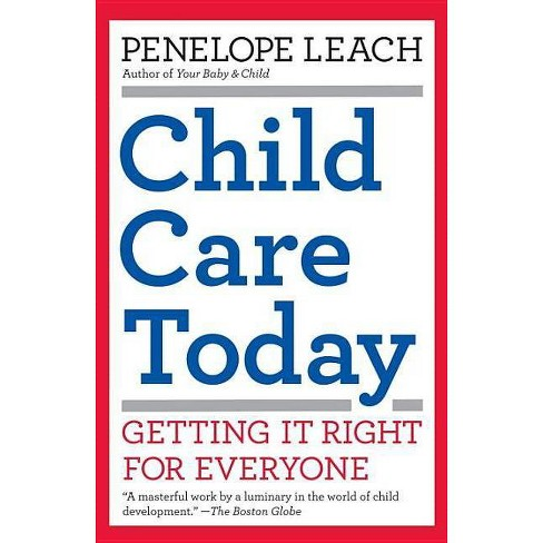 Child Care Today - by  Penelope Leach (Paperback) - image 1 of 1