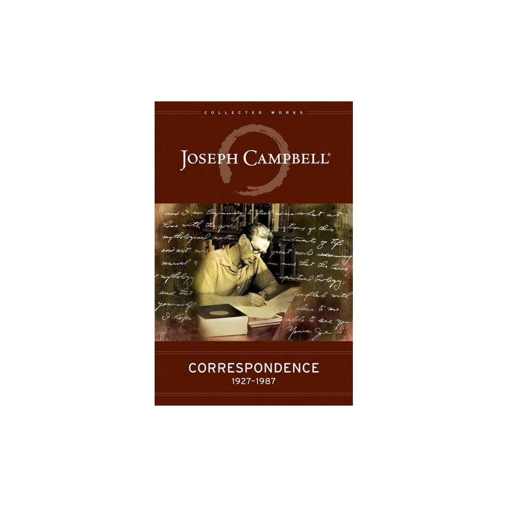 Correspondence : 1927-1987 - by Joseph Campbell (Hardcover)
