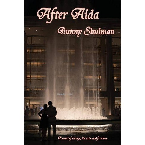 After Aida - by  Bunny Shulman (Paperback) - image 1 of 1