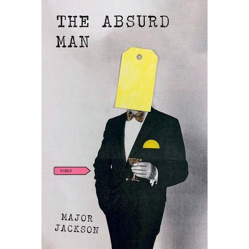 The Absurd Man - by  Major Jackson (Hardcover) - image 1 of 1