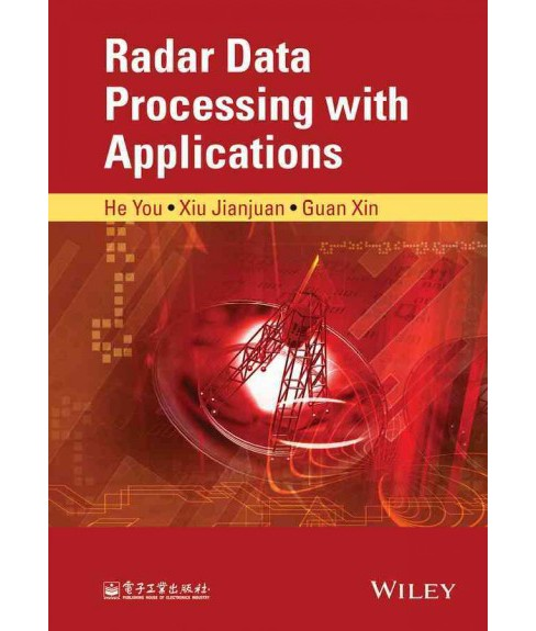 Radar Data Processing With Applications (Hardcover) (He You) - image 1 of 1