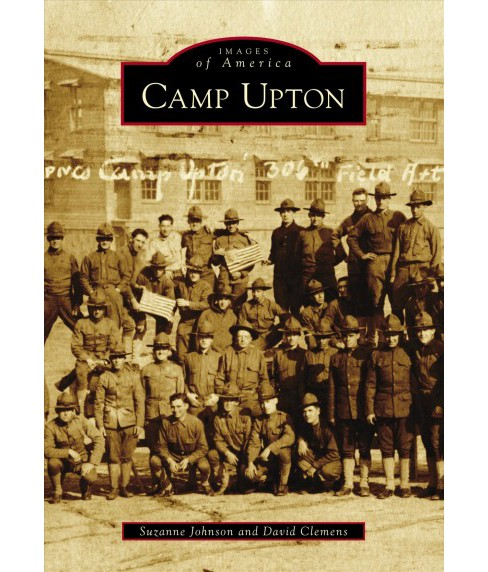 Camp Upton (Paperback) (Suzanne Johnson & David Clemens) - image 1 of 1