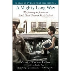 A Mighty Long Way - by  Carlotta Walls Lanier & Lisa Frazier Page (Paperback)