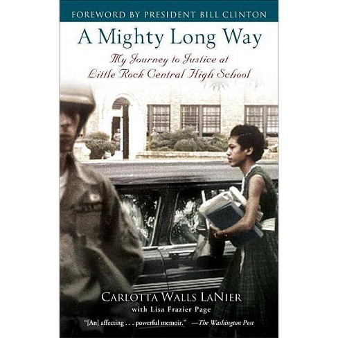 A Mighty Long Way - by  Carlotta Walls Lanier & Lisa Frazier Page (Paperback) - image 1 of 1