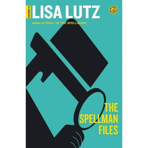 The Spellman Files (Reprint) (Paperback) by Lisa Lutz - image 1 of 1