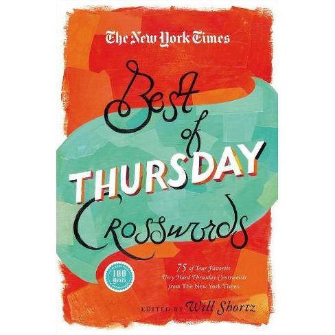 The New York Times Best of Thursday Crosswords - (New York Times Crossword Puzzles) (Paperback) - image 1 of 1