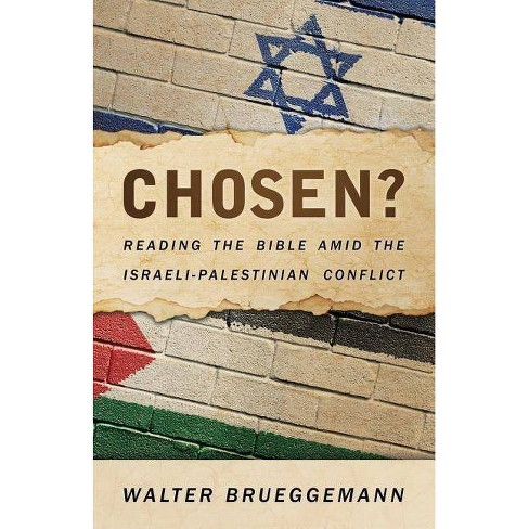 Chosen? - by  Walter Brueggemann (Paperback) - image 1 of 1