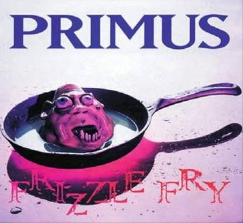 Primus - Frizzle fry (Vinyl) - image 1 of 1