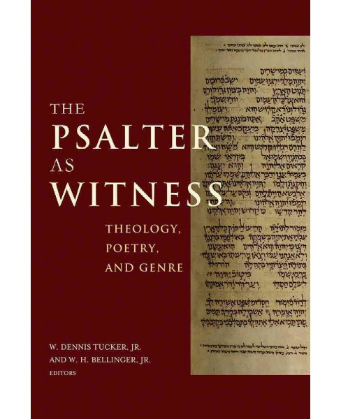 Psalter As Witness : Theology, Poetry, and Genre (Hardcover) - image 1 of 1