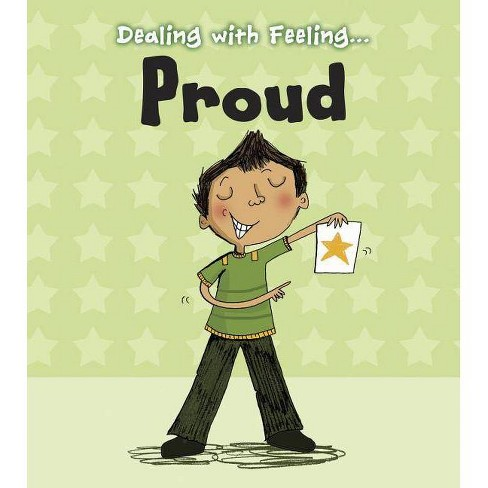 Proud - (Dealing with Feeling) by  Isabel Thomas (Paperback) - image 1 of 1