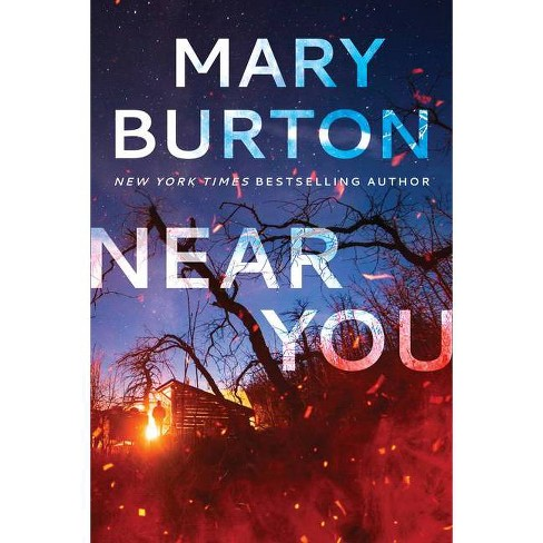 Near You - by  Mary Burton (Paperback) - image 1 of 1