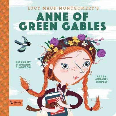 Anne of Green Gables Storybook - (BabyLit Books) (Hardcover)
