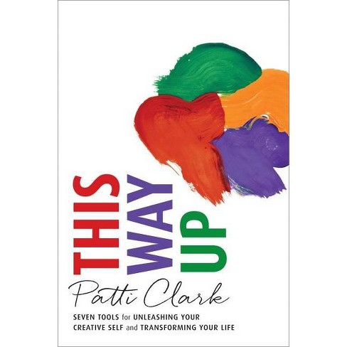 This Way Up - by  Patti Clark (Paperback) - image 1 of 1