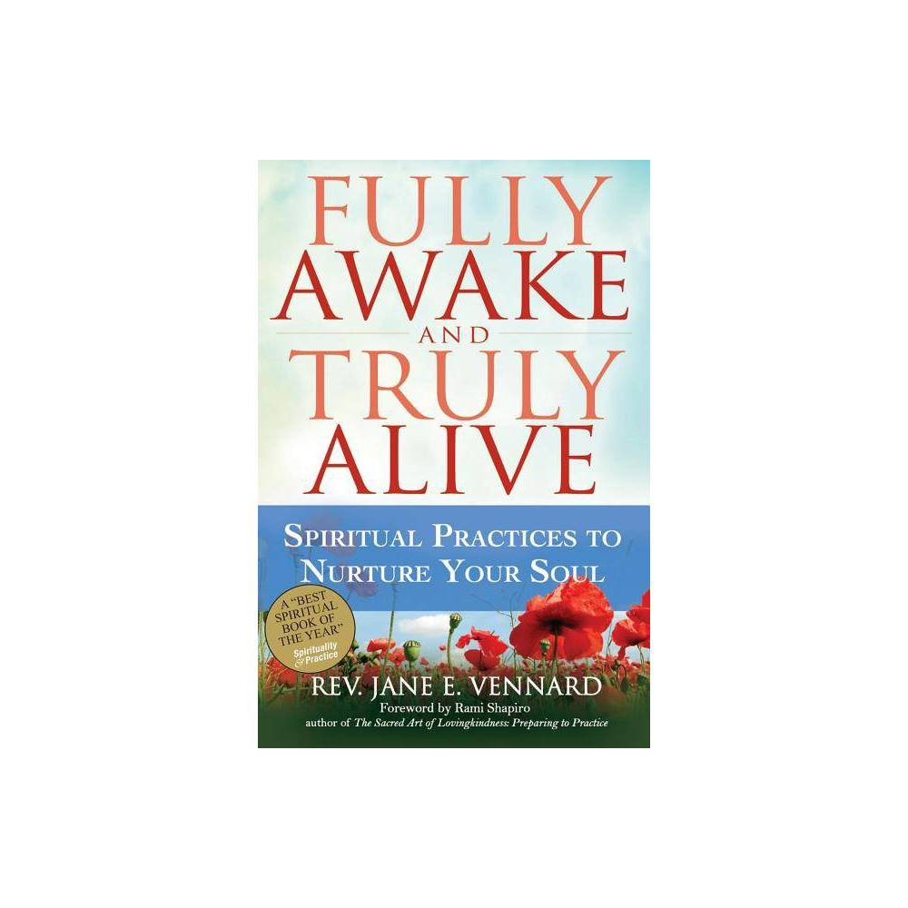 Image of Fully Awake and Truly Alive - by Jane E Vennard (Paperback)