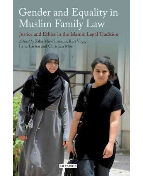 Gender and Equality in Muslim Family Law : Justice and Ethics in the Islamic Legal Tradition (Reprint) - image 1 of 1