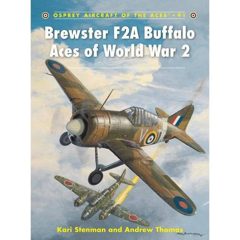 Brewster F2A Buffalo Aces of World War 2 - (Aircraft of the Aces (Osprey)) (Paperback) - image 1 of 1
