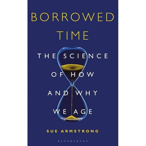 Borrowed Time - by  Sue Armstrong (Hardcover) - image 1 of 1
