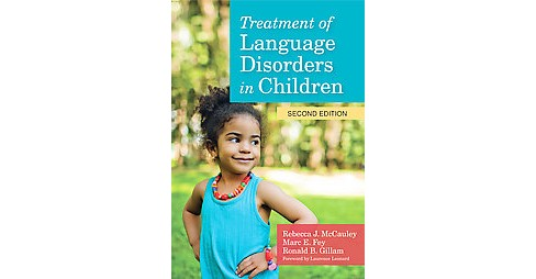 Treatment of Language Disorders in Children (New) (Paperback) - image 1 of 1