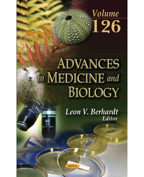 Advances in Medicine and Biology (Vol 126) (Hardcover) - image 1 of 1