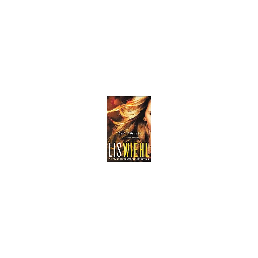 Lethal Beauty (Paperback) (Lis W. Wiehl)