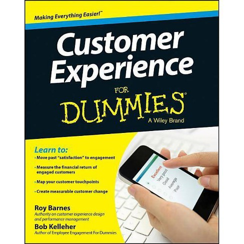 Customer Experience for Dummies - by  Roy Barnes & Bob Kelleher (Paperback) - image 1 of 1