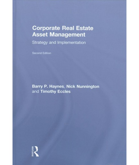 Corporate Real Estate Asset Management : Strategy and Implementation (Hardcover) (Barry Haynes & Nick - image 1 of 1