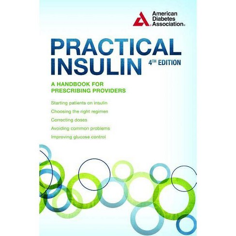 Practical Insulin - 4 Edition (Paperback) - image 1 of 1