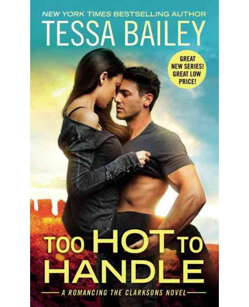 Too Hot to Handle (Paperback) (Tessa Bailey) - image 1 of 1