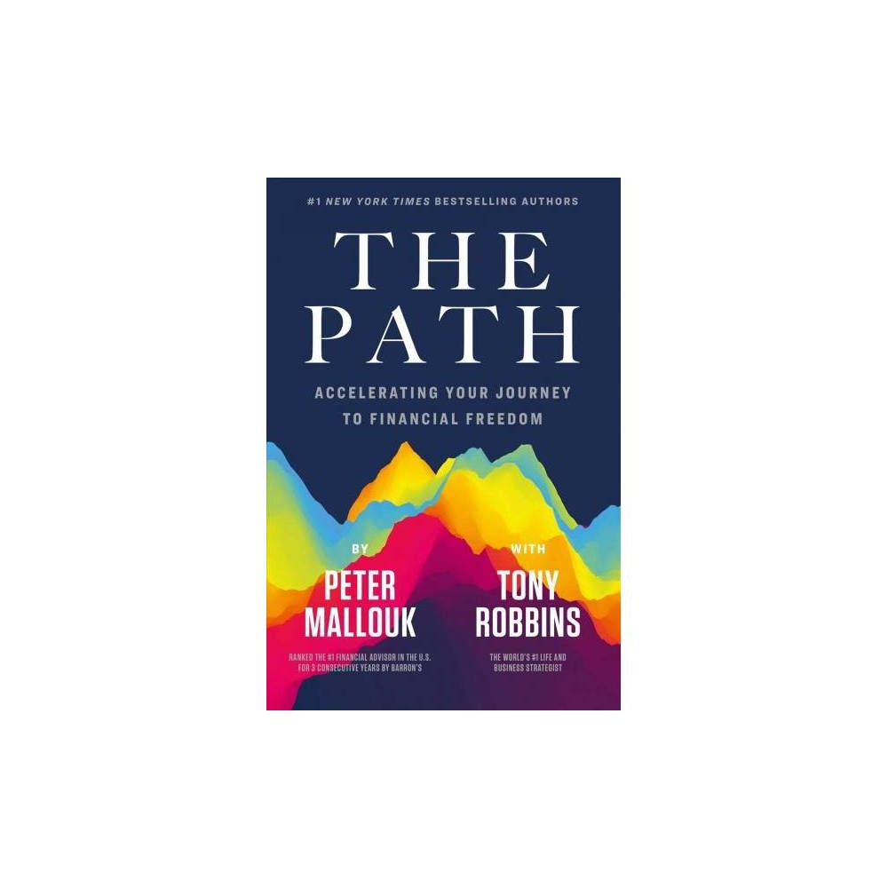 The Path - by Peter Mallouk (Hardcover)