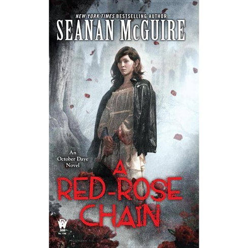 A Red-Rose Chain - (October Daye) by  Seanan McGuire (Paperback) - image 1 of 1