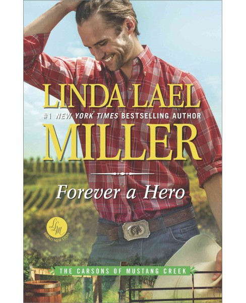 Forever a Hero (Hardcover) (Linda Lael Miller) - image 1 of 1