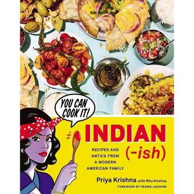 Indian-Ish - by  Priya Krishna (Hardcover)