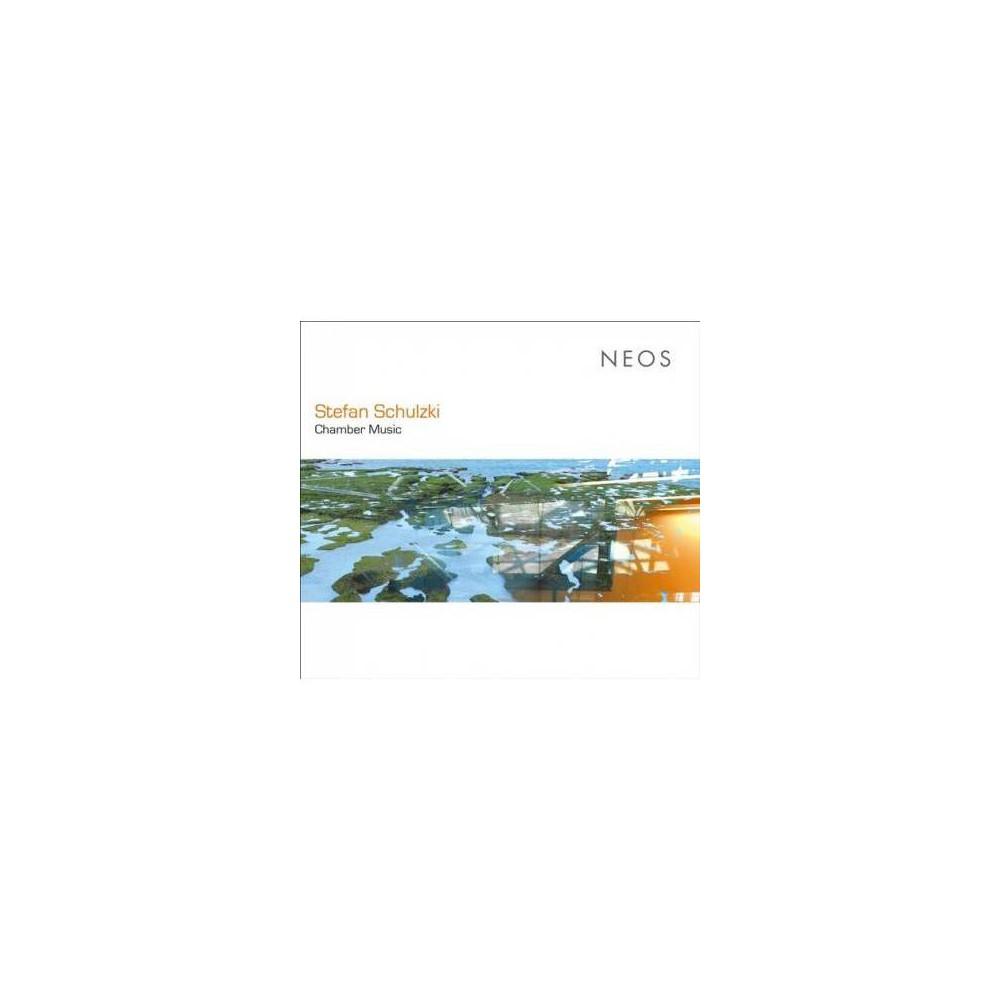 Stefan Schulzki - Chamber Music (CD)