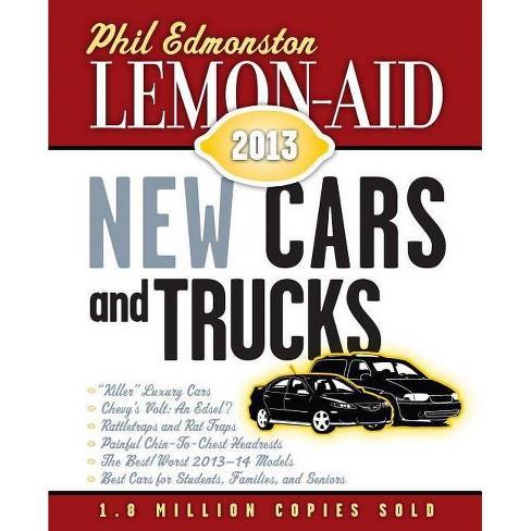 Lemon-Aid New Cars and Trucks - (Lemon-Aid: New Cars & Trucks) by Phil  Edmonston (Paperback)